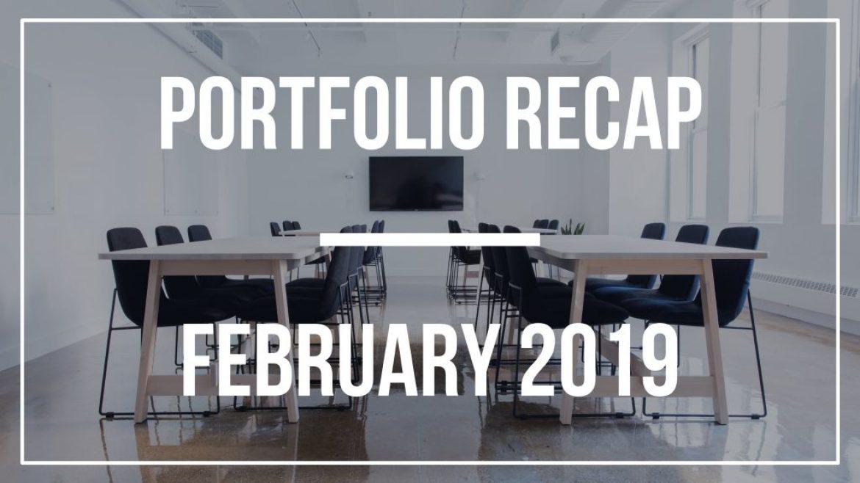 Portfolio Recap – February 2019